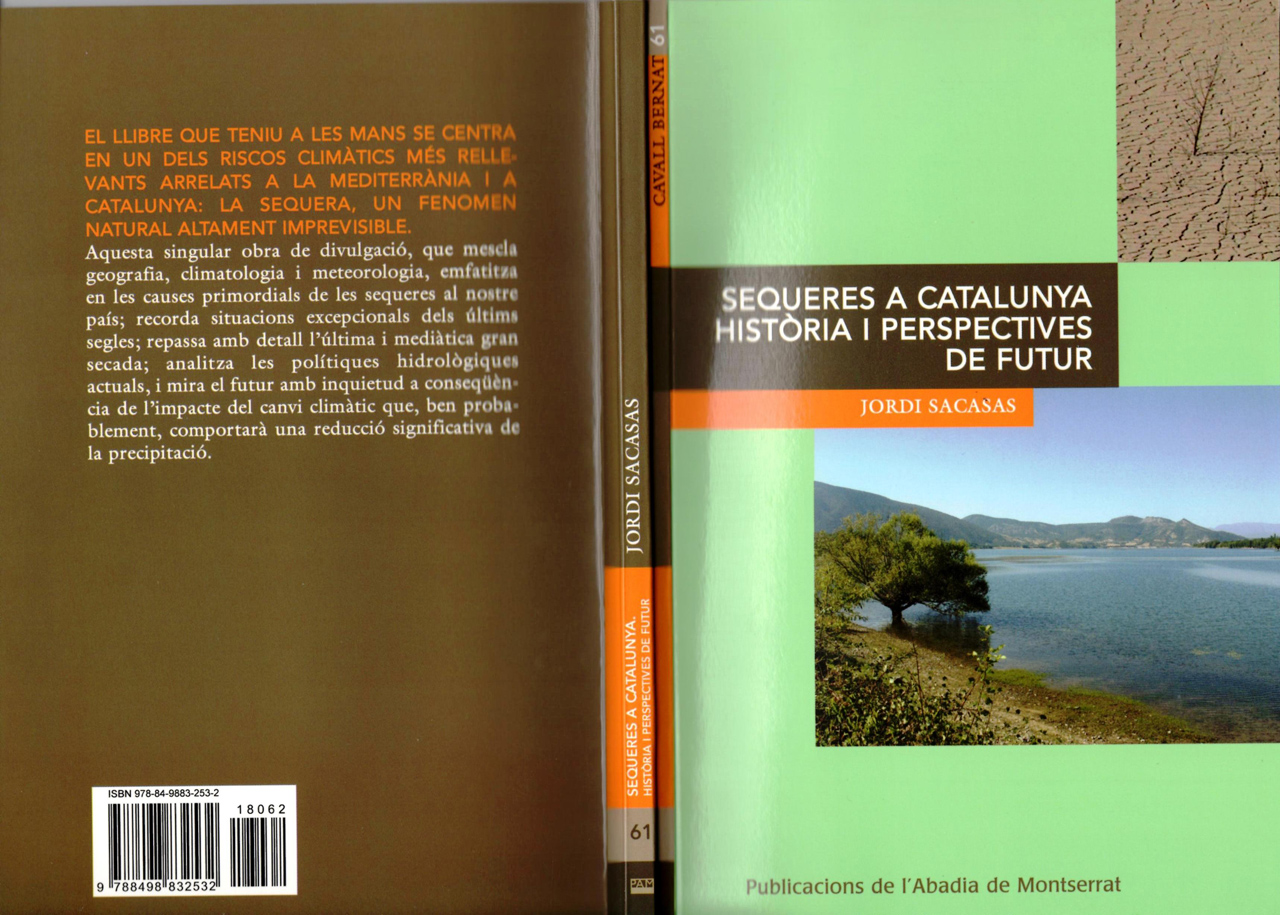 Meteoteca de Catalunya - Sequeres a Catalunya. Història i perspectives de futur